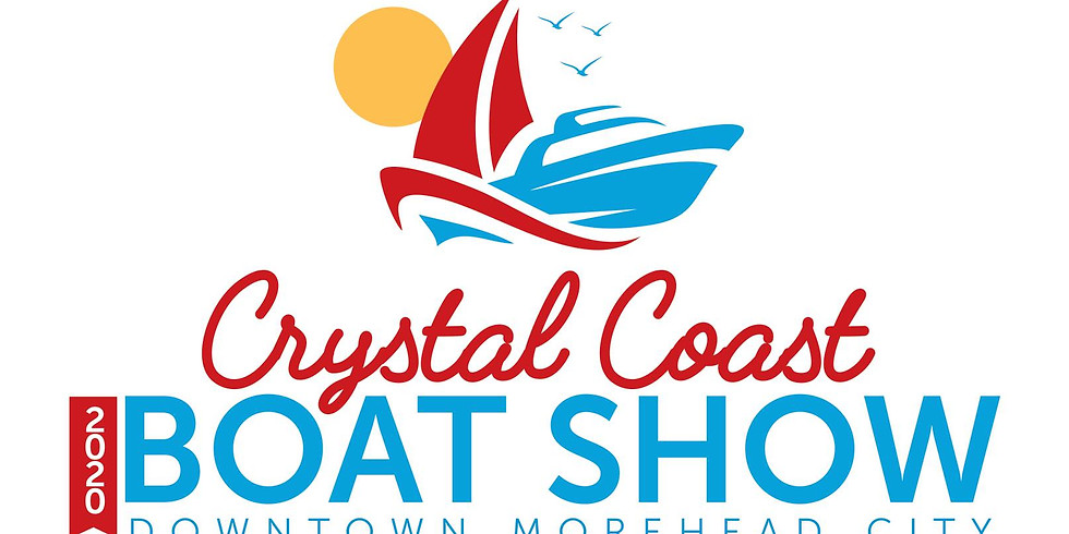 2020 Crystal Coast Boat Show - Cancelled