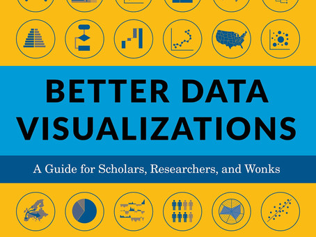 Book Review: Better Data Visualizations, by Jonathan Schwabish
