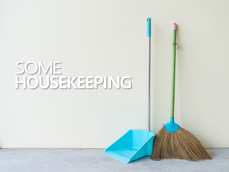 Some Housekeeping