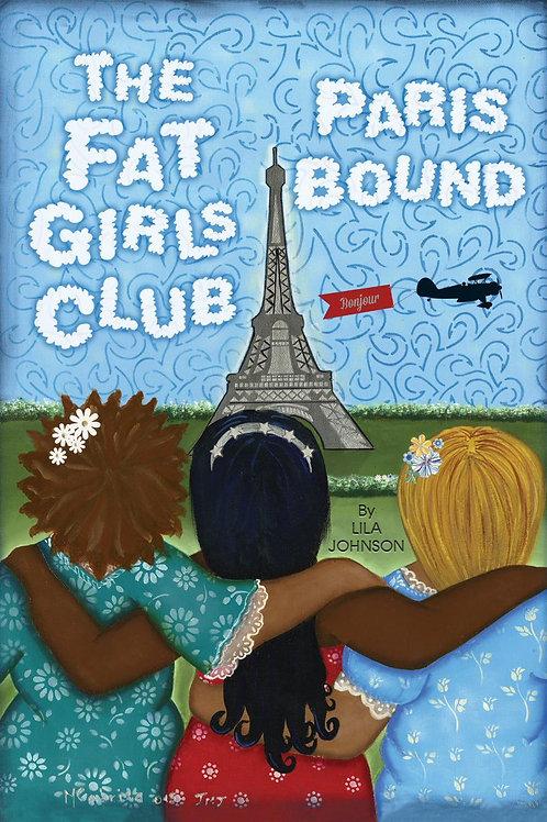 The Fat Girls Club: Paris Bound - Autographed