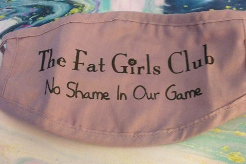 The Fat Girls Club Mask - Black Lettering