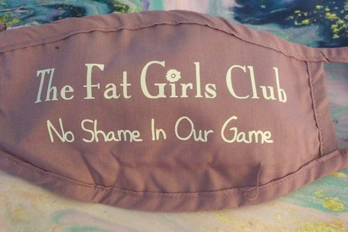 The Fat Girls Club Mask - White Lettering