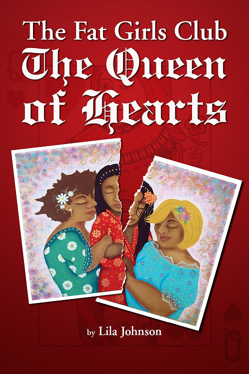 The Fat Girls Club: The Queen of Hearts - Autographed