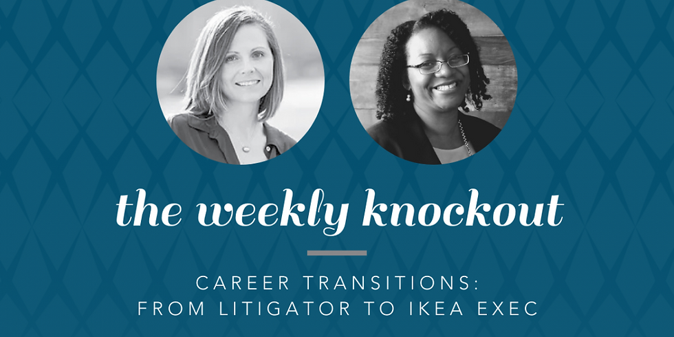 CAREER TRANSITIONS: FROM LITIGATOR TO IKEA EXEC