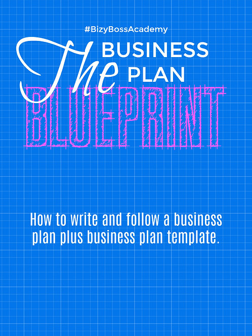 The Business Plan: Blueprint