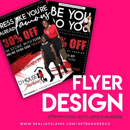 Flyer Design (Print Available)