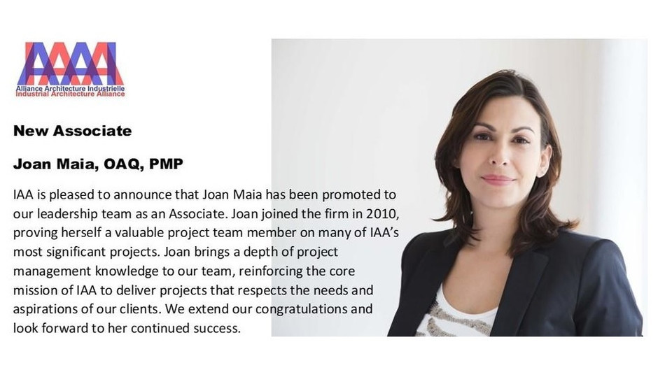 IAA is pleased to announce that Joan Maia has been promoted to our leadership team as an Associate.