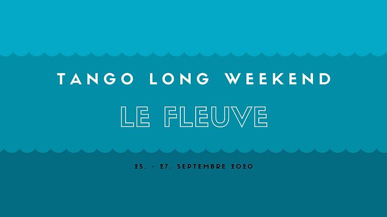 LeFleuve_LongWeekend.png