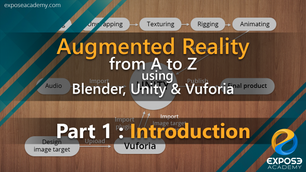 Augmented Reality from A to Z using Blender, Unity and Vuforia   part 1 : introduction