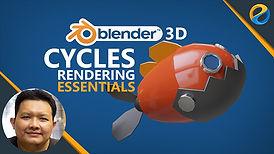 Blender 3D Cycles rendering essentials