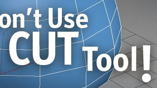 3ds Max tips : Don't use Cut Tool!