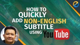 How to quickly add non-English subtitle (closed caption) using YouTube