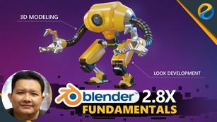 Blender 2.8X Fundamentals: Basic 3D Modeling and Look Development