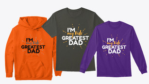 """Funny T-Shirt design about being the """"greatest dad"""""""