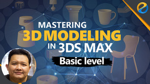 Mastering 3D Modeling in 3ds Max: Basic Level