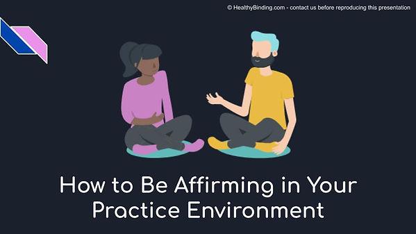 p1 slide -affirming practice opening.jpg