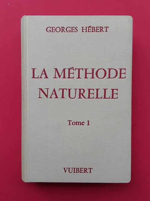 LA METHODE NATURELLE    Tome 1