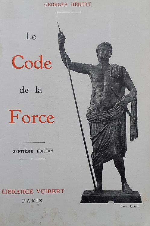 LE CODE DE LA FORCE