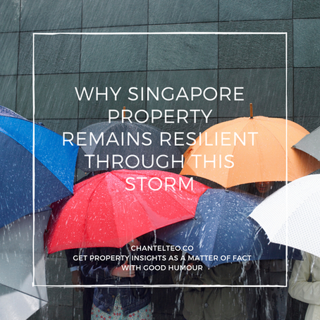 Why Singapore Property Remains Resilient Through This Storm