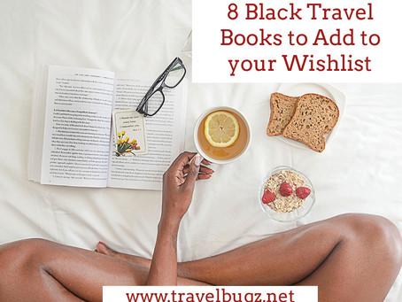 8 Black Travel Books to Add to your Wishlist