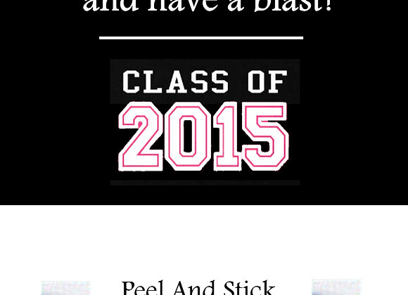Class of 2015 pink and white