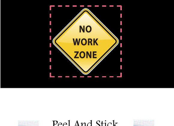 Retirement no work zone