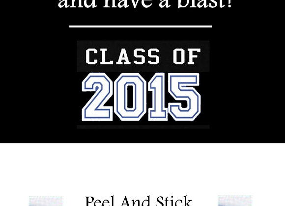 Class of 2015 blue and white