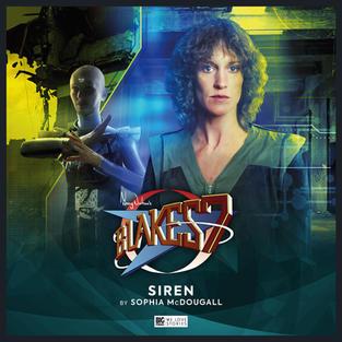 Blake's 7: Restoration: Siren