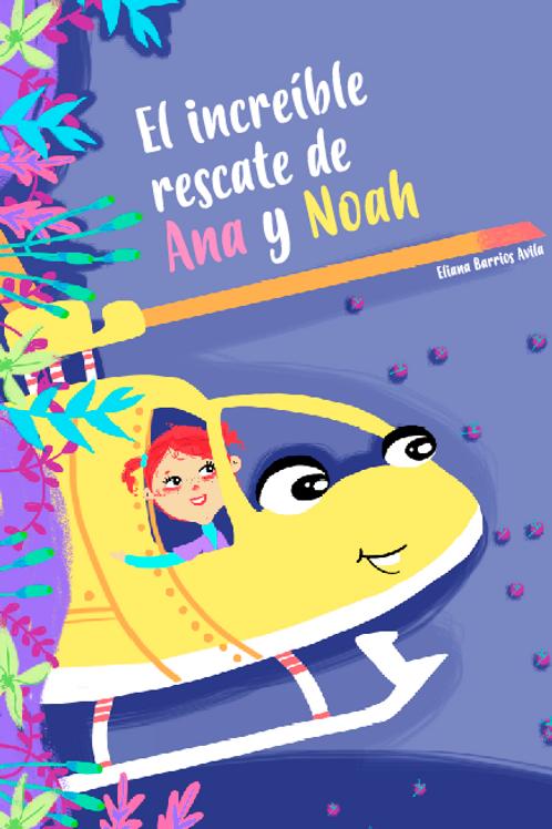 El increíble rescate de Ana y Noah