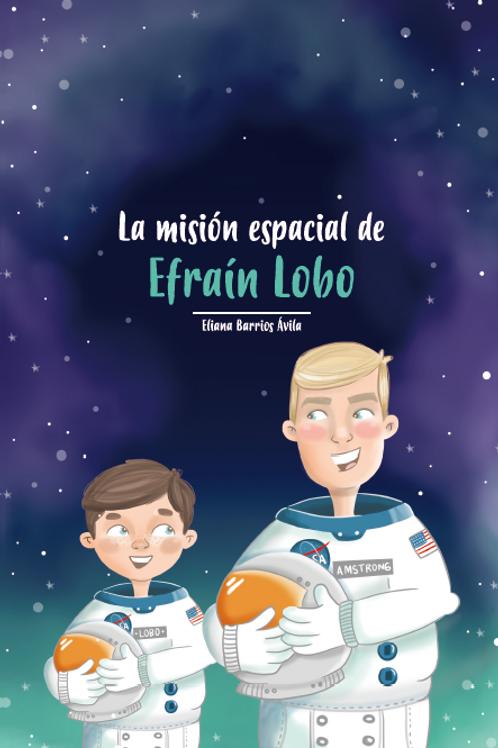 La misión espacial de Efraín Lobo