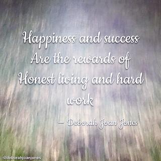 Honest Living & Hard Work