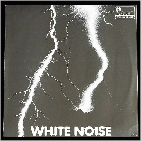 WHITE NOISE / An Electric Storm