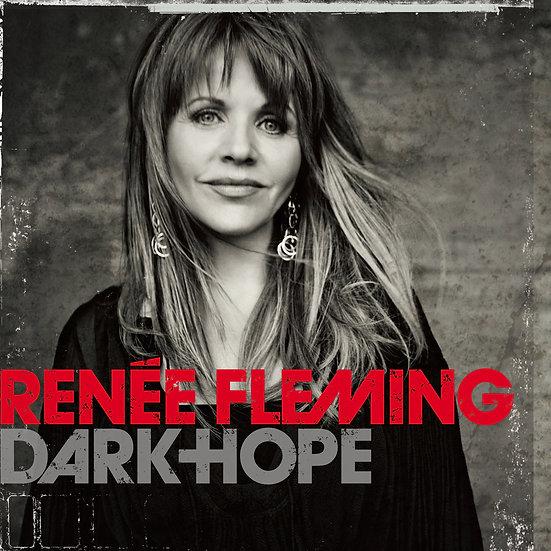 RENÉE FLEMING / Dark Hope