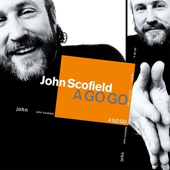 JOHN SCOFIELD / A Go Go