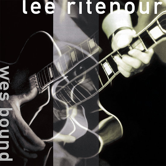 LEE RITENOUR / Wes Bound
