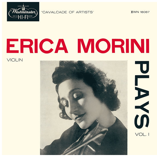 ERICA MORINI / Erica Morini Plays Vol.1