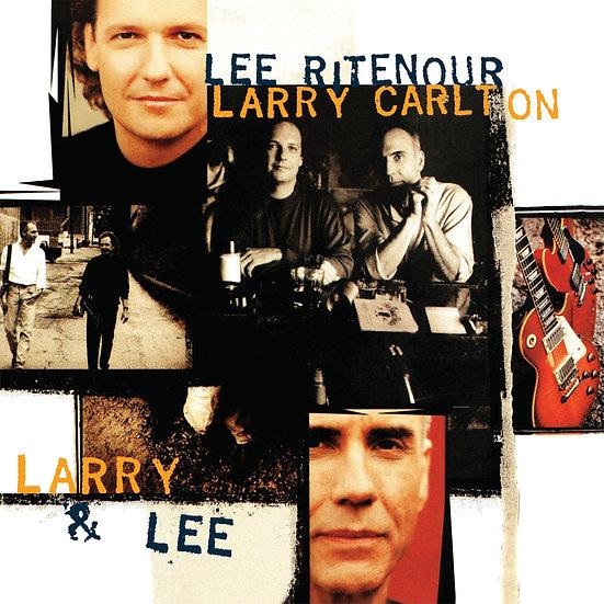 LEE RITENOUR & LARRY CARLTON / Larry & Lee