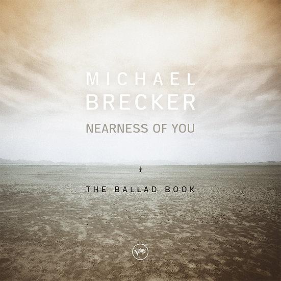 MICHAEL BRECKER / Nearness of You, the Ballad Book (2LP)