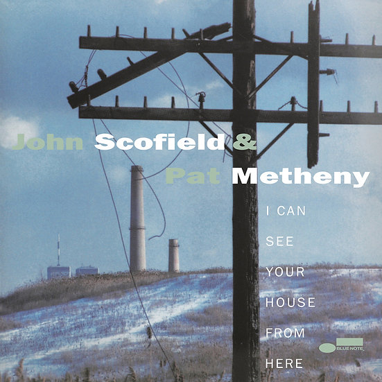 JOHN SCOFIELD & PAT METHENY / I Can See Your House from Here (2LP)