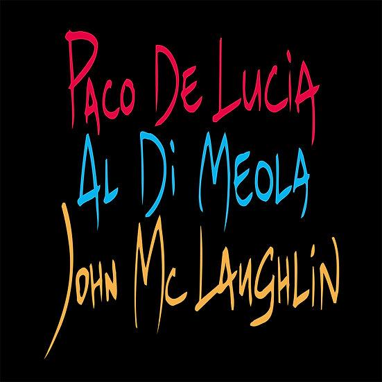 PACO DE LUCÌA, AL DI MEOLA & JOHN MCLAUGHLIN / The Guitar Trio