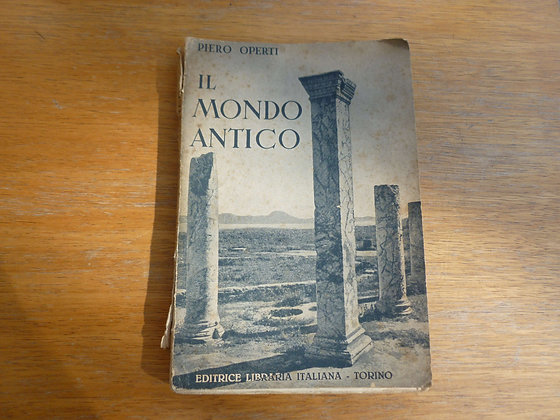 P. Operti - Il mondo antico - 1941