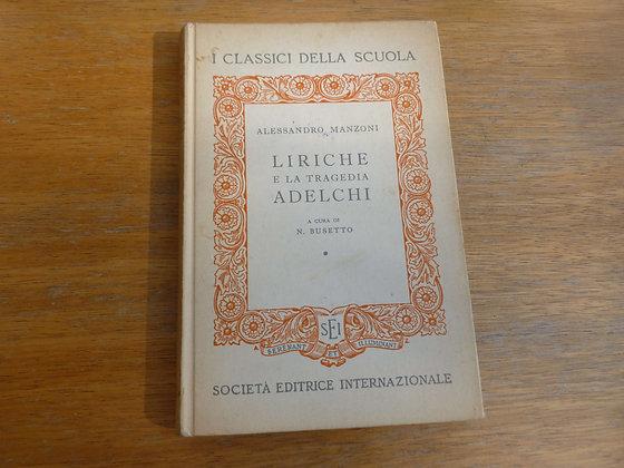 A. Manzoni - Liriche e la tragedia Adelchi - 1958