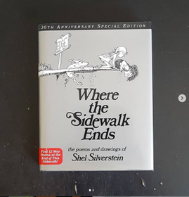 Where the Sidewalk Ends: the poems and drawings of Shel Silverstein (30th Anniversary Special Edition)
