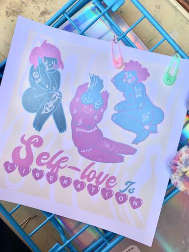 """self-love is liberation"" 9x9"" print"