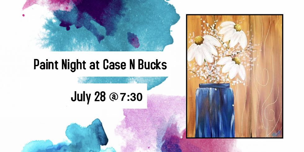 Paint and Sip at Case N Bucks