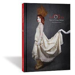 livre - divas barOques - claire et philippe ordioni - arnaud bizalion éditeur - photographie d'art
