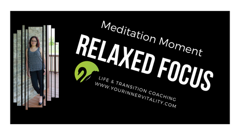 Relaxed Focus Meditation