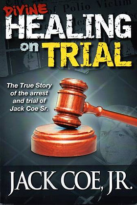 Divine Healing on Trial