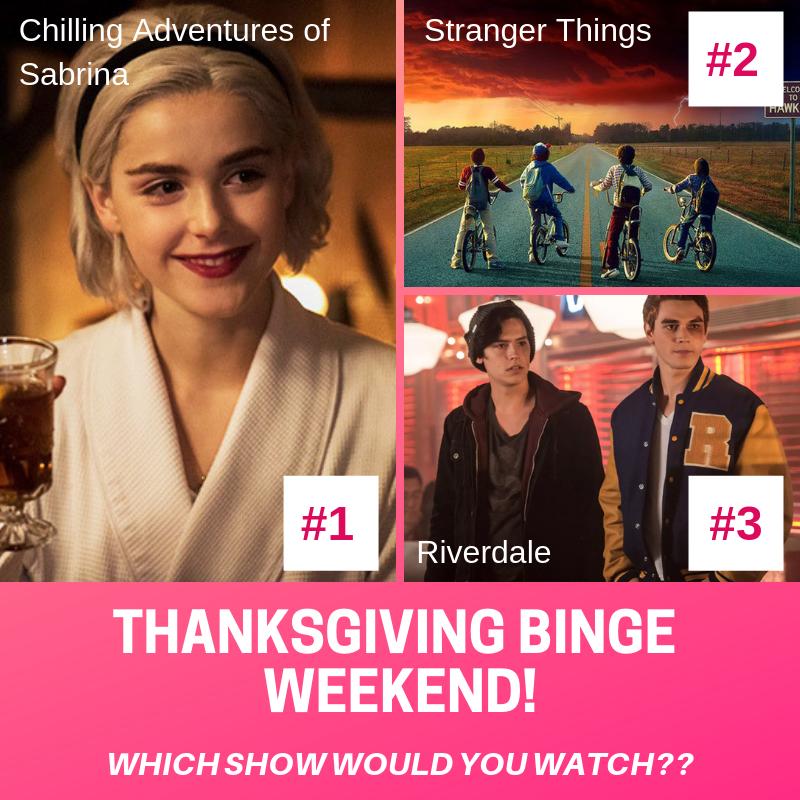 THANKSGIVING BINGE WATCH
