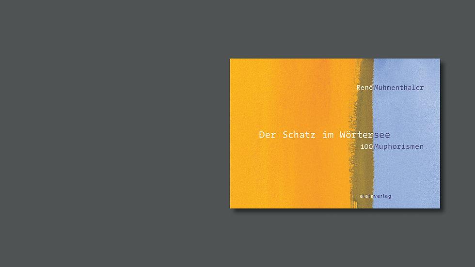René Muhmenthaler – Der Schatz im Wörtersee